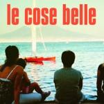 """Le Cose Belle: As """"coisas boas"""" do Cinema Italiano da atualidade"""