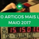 Top 10 de Artigos mais lidos no mundo de Cinema em Maio 2017