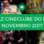 Conheça o cartaz de Novembro 2017 do Cineclube do Porto