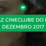 Conheça o cartaz de Dezembro 2017 do Cineclube do Porto